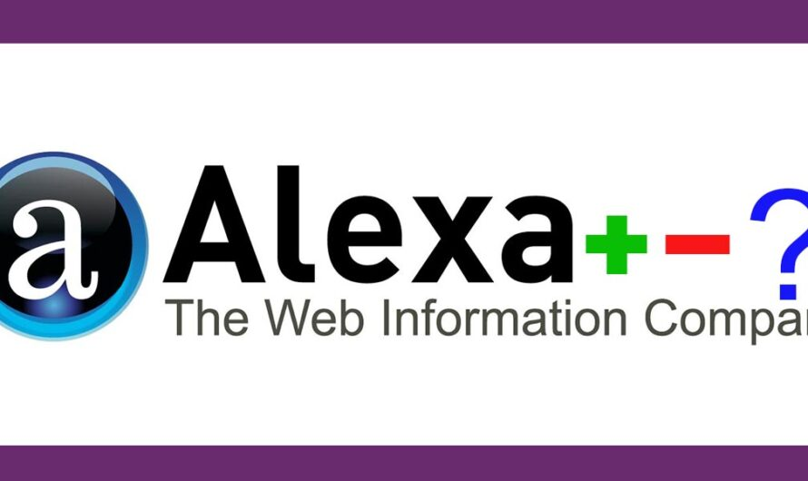 What Are the Pros and Cons of Alexa Ranking ?